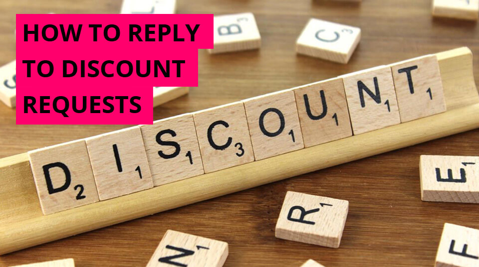 How to reply to discount requests
